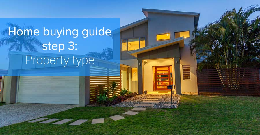 Home buying guide step 3 property type for What type of loan do i need to buy land